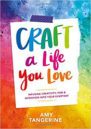 Amy-Tangerine-Craft-A-Life-You-Love-Book